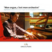 'Mon orgue, c'est mon orchestre'