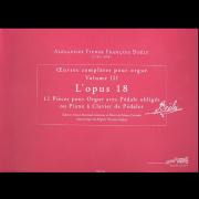 Oeuvres complètes pour orgue, Vol. 3: L'Opus 18