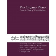 Pro Organo Pleno - Essays in Honor of Ewald Kooiman