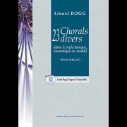 23 Chorals divers (dans le style baroque, romantique ou modal) - Rogg, Lionel (*1936)