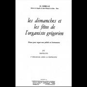 Les Dimanches et les Fêtes de l'Organiste Grégorien, Vol. 4
