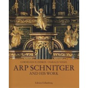 Arp Schnitger and his work