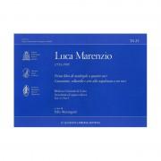 Primo libro di madrigali a quattro voci / Canzonette, villanelle e arie alla napolitana a tre voci