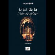 L'art de la Transcription - Vol. 2 - Isoir, André (*1935)