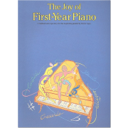 The Joy of First-Year Piano (Agay) - Collection