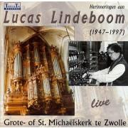 Lucas Lindeboom Live - Herinneringen aan Lucas Lindeboom (1947-1997) - Lindeboom, Lucas (1947-1997)