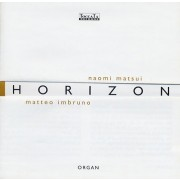 Matteo Imbruno / Naomi Matsui - Horizon - Collection,