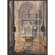 Orgels en organisten van de Dom te Utrecht van de 14e eeuw tot heden