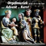 Orgelmuziek voor Advent en Kerst uit de 17e en 20e eeuw
