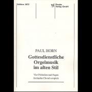 Gottesdienstliche Orgelmusik im alten Stil