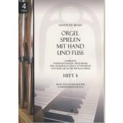 Orgel spielen mit Hand und Fuss - Heft 4: Freie Stücke manualiter