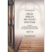 Orgel spielen mit Hand und Fuss - Heft 10: Freie Stücke pedaliter