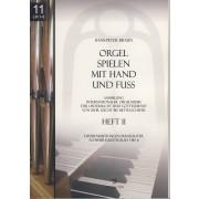 Orgel spielen mit Hand und Fuss - Heft 11: Liedbearbeitungen manualiter