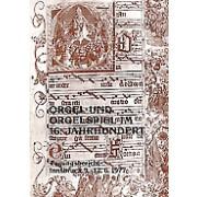 Orgel und Orgelspiel im 16. Jahrhundert