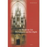 Im Wandel der Zeit: Die Ladegasts und ihre Orgeln