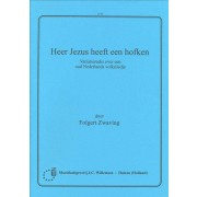 Heer Jezus heeft een hofken - Variatiereeks over een oud Nederlands volksliedje