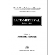 Historical Organ Techniques and Repertoire, Volume 3