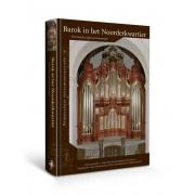 Barok in het Noorderkwartier - Het Garrels-orgel van Purmerend