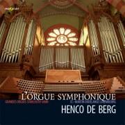 L'Orgue Symphonique (Vierne, Dupré, Messiaen)
