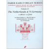 Early Organ Series Vol. 11 - The Netherlands & N.Germany (1610-1700)