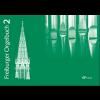 Freiburger Orgelbuch, band 2