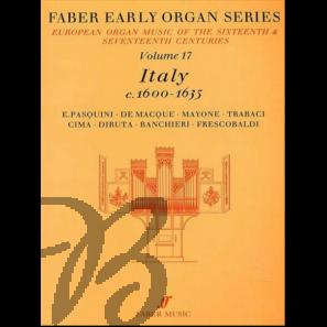 Early Organ Series Vol. 17 - Italy (1600-1635)