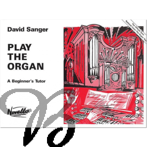 Play the Organ vol.1 - A Beginner's Tutor