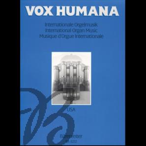 Vox Humana - Internationale Orgelmusik Band 2: USA
