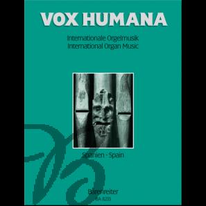 Vox Humana - Internationale Orgelmusik Band 3: Spanien