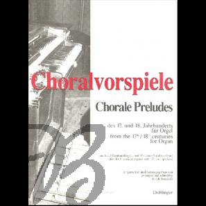 Choralvorspiele des 17. und 18. Jahrhunderts für Orgel