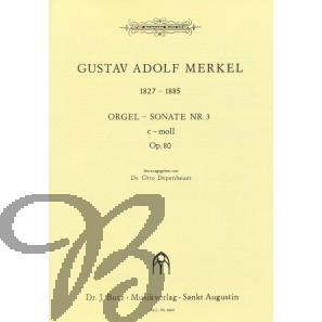 Orgelsonate 3 c-moll, op. 80