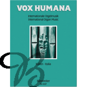 Vox Humana - Internationale Orgelmusik Band 7: Italien