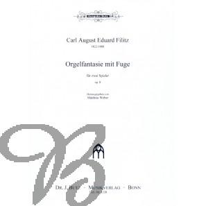 Orgelfantasie mit fuge op.8