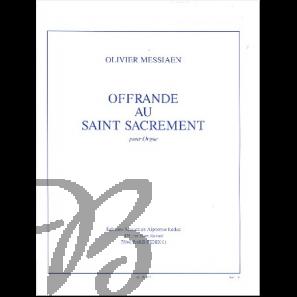 Offrande au Saint Sacrement