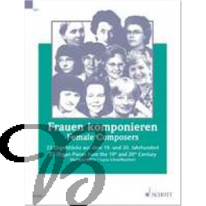 Frauen komponieren - Female Composers