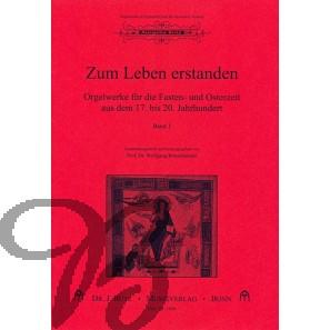 Zum Leben Erstanden: Orgelmusik für die Osterzeit 1