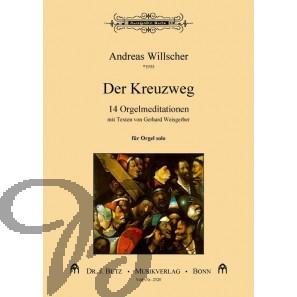 Der Kreuzweg (24 Orgelmeditationen mit Texten von Gerhard Weisgerber)