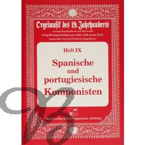 Orgelmusik des 19. Jahrhunderts Heft 9: Spanische und Portugiesische Komponisten