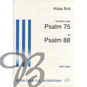 Variaties over Psalm 75 en Psalm 88
