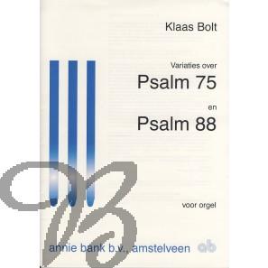 Variaties over Psalm 75 en Psalm 88