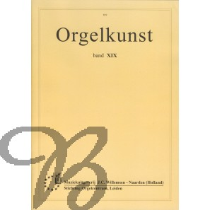 Orgelkunst Band XIX - Collection