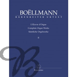 Sämtliche Orgelwerke II - Boëllmann, Léon (1862-1897)