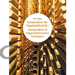 Compendium of Organ Performance Technique, Volume I and II