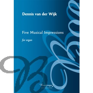 Five Musical Impressions for organ