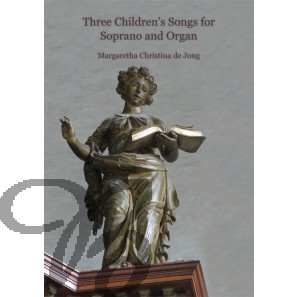 Three Children's Songs for Soprano and Organ