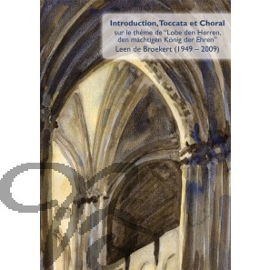 "Introduction, Toccata et Choral sur le thème de ""Lobe den Herren, den mächtigen König der Ehren"""