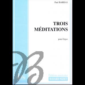 Trois Méditations pour Orgue