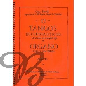 12 Tangos Ecclesiasticos - Bovet, Guy (*1942)