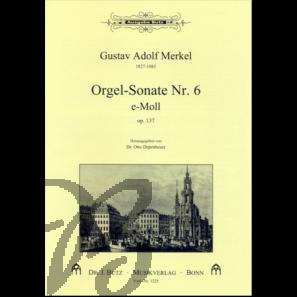 Orgelsonate 6 e-moll, op.137