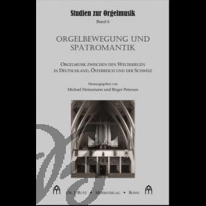 Orgelbewegung und Spätromantik